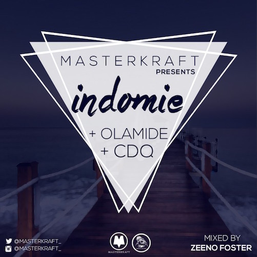 Masterkraft x Olamide x CDQ - Indomie
