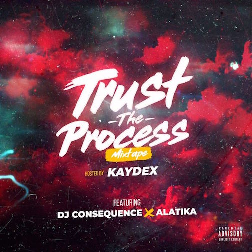 DJ Consequence - Trust The Process Mix
