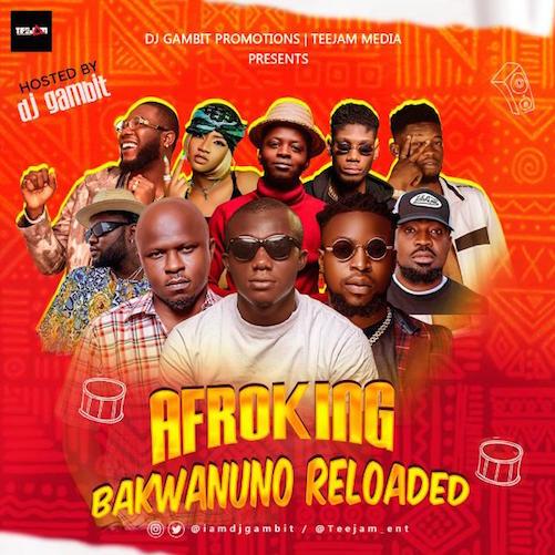 DJ Gambit - Afroking Bakwanuno Reloaded Mix