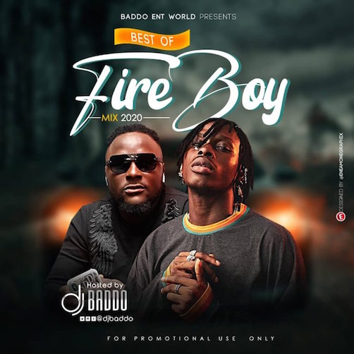 DJ Baddo - Best Of Fireboy DML Mix