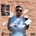 Eedris Abdulkareem - Nothing But The Truth