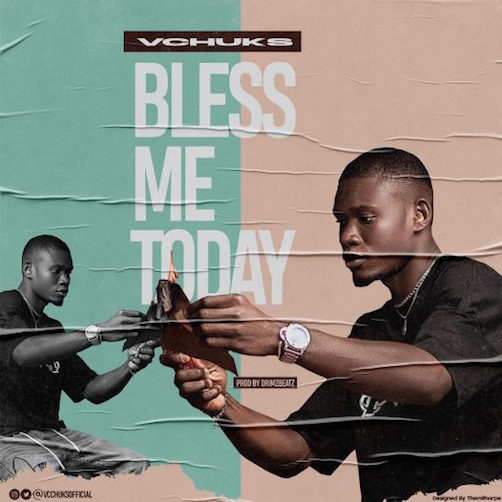 Vchuks - Bless Me Today