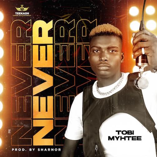 Tobi Myhtee - Never Never