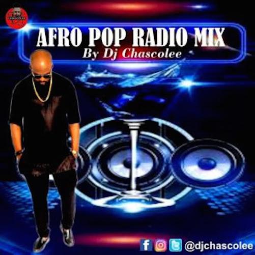 DJ Chascolee - Afro Pop Radio Mix