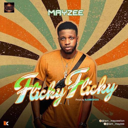 Mayzee - Flicky Flicky