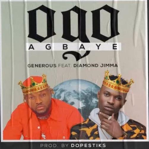 Generous Ft. Diamond Jimma - Ogo Agbaye