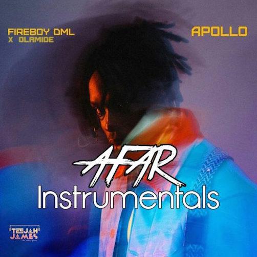 FireBoy DML - Afar (Instrumental) Ft. Olamide
