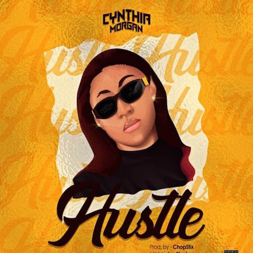 Cynthia Morgan - Hustle