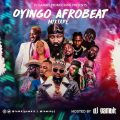 DJ Gambit - Oyingo Afrobeat Mix