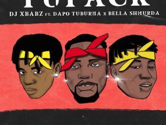 DJ Xbabz - Tupack Ft. Dapo Tuburna & Bella Shmurda