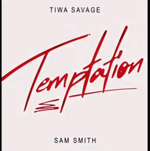 Tiwa Savage - Temptation Ft. Sam Smith