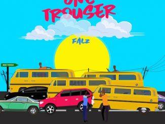 Falz - One Trouser