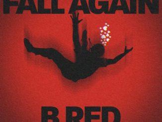 B-Red - Fall Again