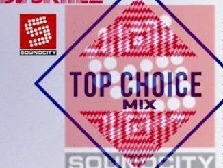 DJ Skiilz - SoundCity Top Choice Mix