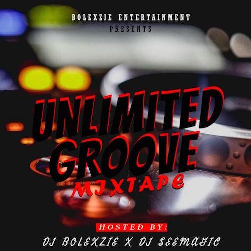 DJ Bolexzie x DJ See Magic - Unlimited Groove Mix