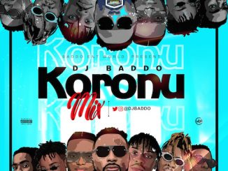 DJ Baddo - Koronu Mix