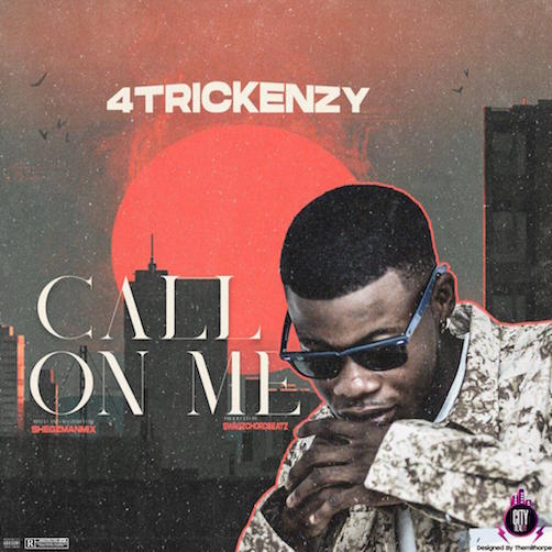 4Trickenzy - Call On Me