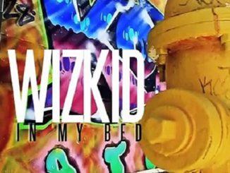 Wizkid - In My Bed