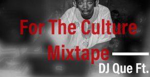 DJ Que Ft. Yusuf Olatunji - For The Culture 90s Mix