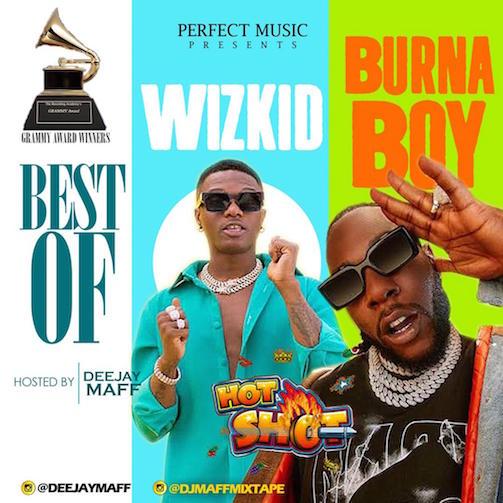 DJ Maff - Best of Wizkid & Burna Boy Mix