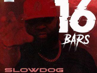Slowdog - 16 Bars