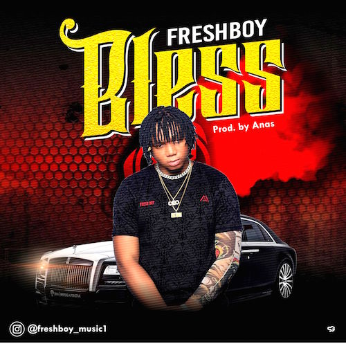Freshboy - Bless