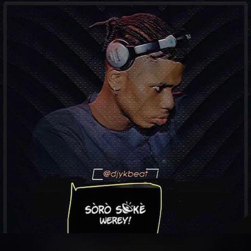 DJ YK - Soro Soke Werey