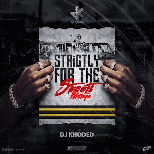 DJ Khoded - Strictly For The Street Mix