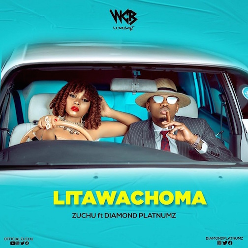 Zuchu Ft. Diamond Platnumz - Litawachoma