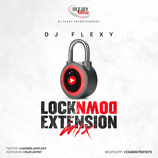 DJ Flexy - LockDown Extension Mix