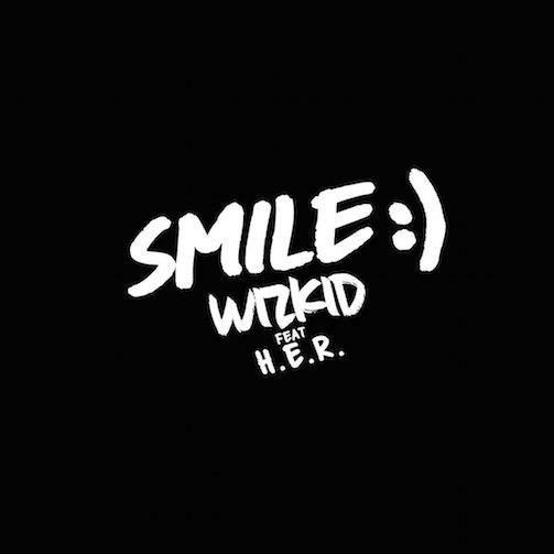 Wizkid Ft. H.E.R. - Smile video