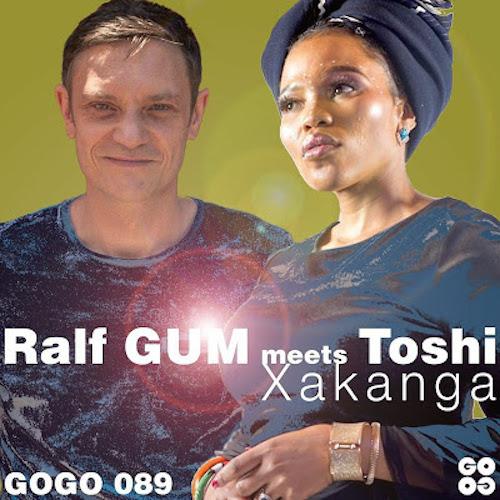 Ralf Gum - Xakanga (Ralf GUM Main Mix) Ft. Toshi