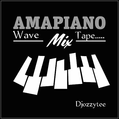DJ Ozzytee - Amapiano Wave Mix Ft Emmyblaq Efr & Toby Shang