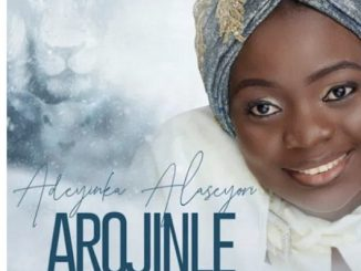 Adeyinka Alaseyori - Arojinle (Deep Thought) Oniduro Mi