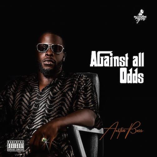 EP: Austin Boss - Against All Odds