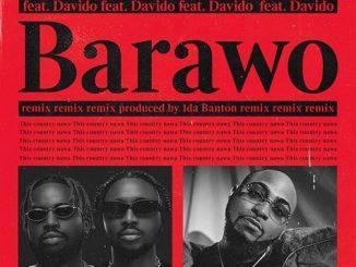 Ajebo Hustlers - Barawo (Remix) Ft. Davido