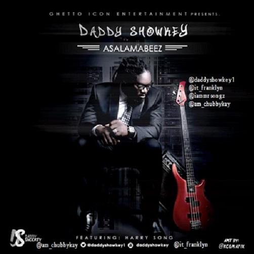 Daddy Showkey - Asalamabeez