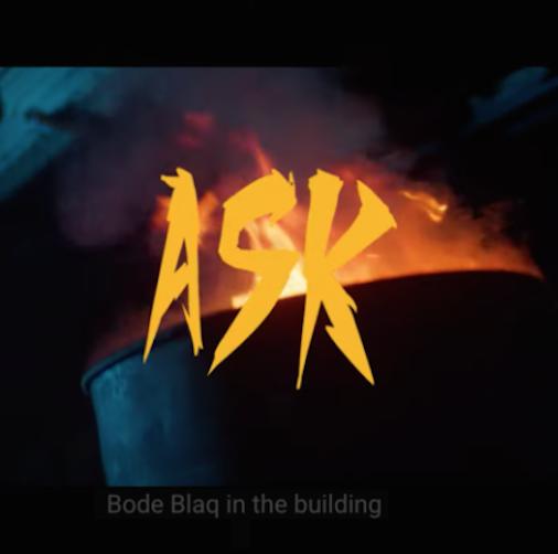 Bodeblaq - Ask Ft. Davolee