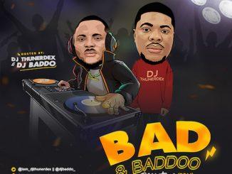 DJ Thunerdex & DJ Baddo - Bad & Baddo Mix