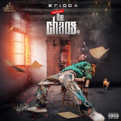 EP Erigga - Before The Chaos