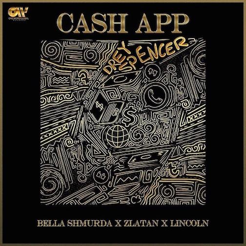 Bella Shmurda x Zlatan x Lincoln - Cash App (Visualizer)