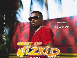 DJ Davisy - Best Of Wizkid Mix (Vol. 2)