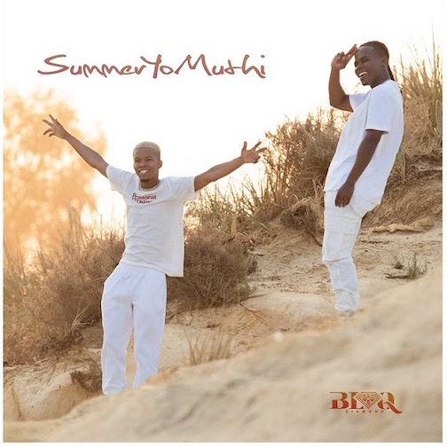 Blaq Diamond - SummerYoMuthi