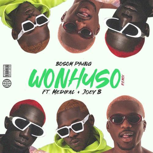 Bosom P-Yung - Wonhuso (Remix) Ft. Medikal & Joey B