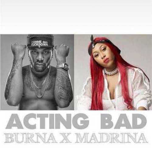 https://www.flexymusic.ng/wp-content/uploads/Burna-Boy-x-Madrina-Cynthia-Morgan-–-Acting-Bad.jpg