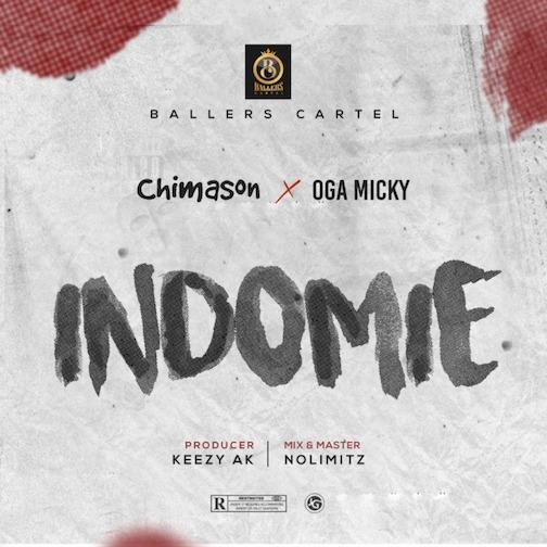 Chimason - Indomie Ft. Oga Micky