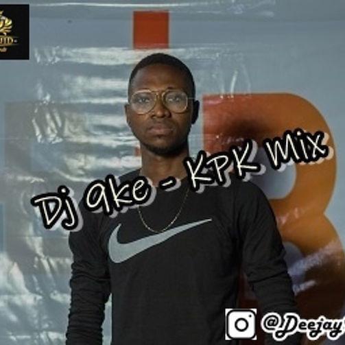 DJ 9ke - KPK Mix