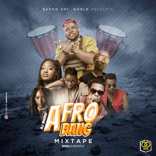 DJ Baddo - Afro Bang Mix