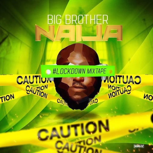 DJ Big N - Big Brother Naija 2020