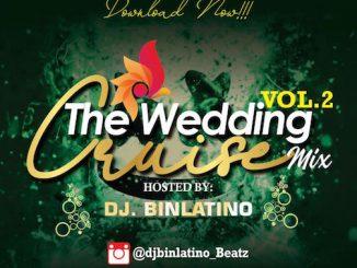 DJ Binlatino - The Wedding Cruise Mix Vol. 2